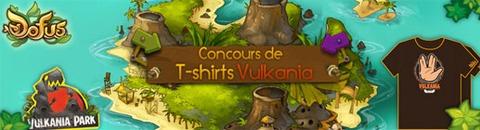 Gagnez des t-shirts Vulkania
