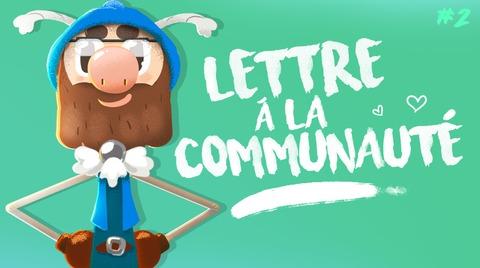 Lettre à la communauté #2