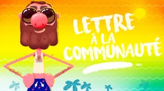 Lettre à la communauté #4