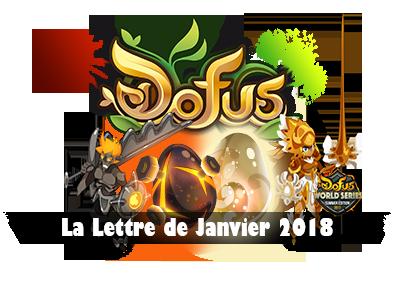 Dofus - Lettre du mois de Janvier 2018