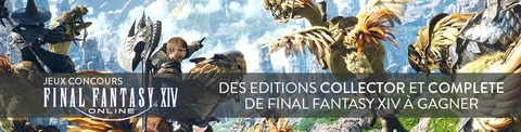 Final Fantasy XIV Online - Jeu-concours : des éditions Collector et Complete de Final Fantasy XIV à gagner