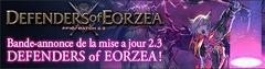 """Un site et des images pour la mise à jour 2.3 : """"Defenders of Eorzea"""""""