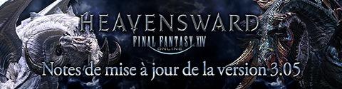 Mise à jour 3.05 pour Final Fantasy XIV : Heavensward