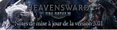 Liste des ajouts de contenu de la première mise à jour 3.01 de Heavensward
