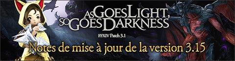 Mise à jour 3.15 pour Final Fantasy XIV Heavensward