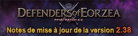 Mise à jour 2.38 pour Final Fantasy XIV : A Realm Reborn