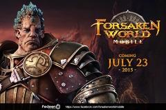 Forsaken World Mobile officiellement lancé le 23 juillet prochain