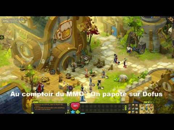 Au comptoir du MMO - On papote sur Dofus, présentation du jeu