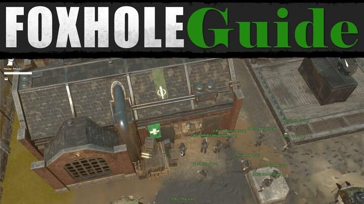 Tutoriel sur Foxhole : les bases (VF)