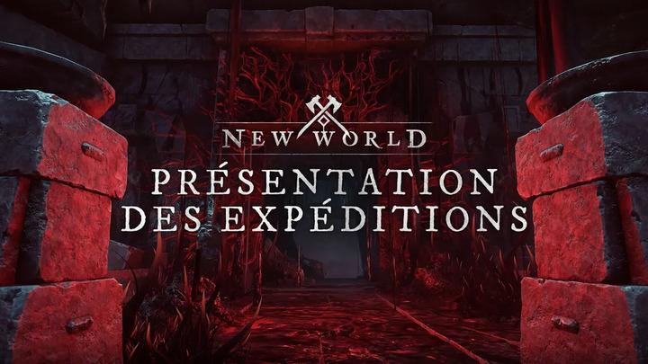New World présente ses expéditions