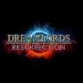 Lancement de Dreamlords Resurrection (à nouveau)