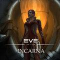EVE Online : Incarna