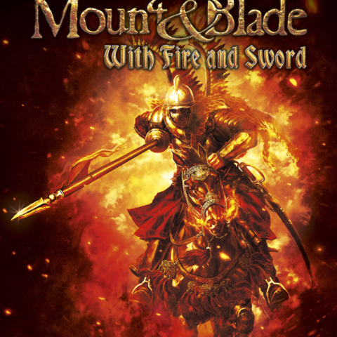 Mount and Blade - Lancement de Mount and Blade: With Fire and Sword