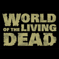 World of the Living Dead est officiellement lancé