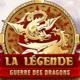 Légende - La guerre des dragons
