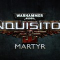 Warhammer 40000: Inquisitor - Martyr
