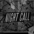 Night Call prolonge ses nuits