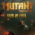 Mutant Year Zero: Road to Eden: Seed of Evil
