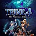 Test de Trine 4: The Nightmare Prince - Un Prince presque charmant