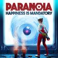 Paranoïa: Happiness is Mandatory