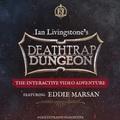 Test de Deathtrap Dungeon, The Interactive adventure - Une expérience JDR au top