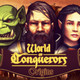World Of Conquerors - Origins