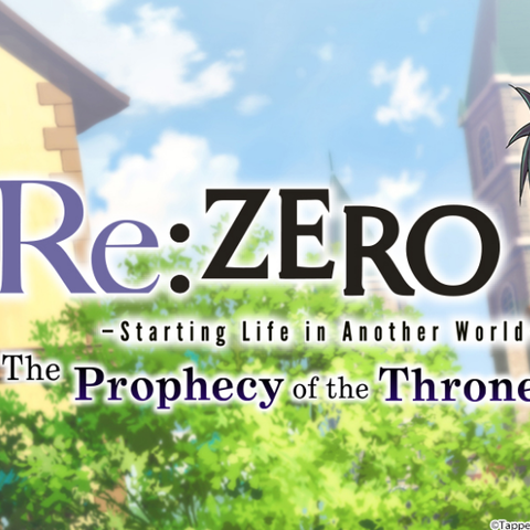 Re:ZERO - The Prophecy of the Throne - Test de Re:ZERO - The Prophecy of the Throne - J'ai reçu la mort en avantage