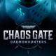 Warhammer 40k : Chaos Gate - Daemonhunters