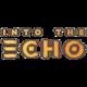 Into the Echo
