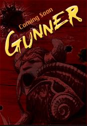 Gunner coming soon