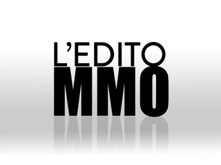 Edito des MMO