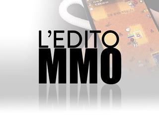 L'édito des MMO : le « MMO mobile », une véritable expérience de MMORPG ?
