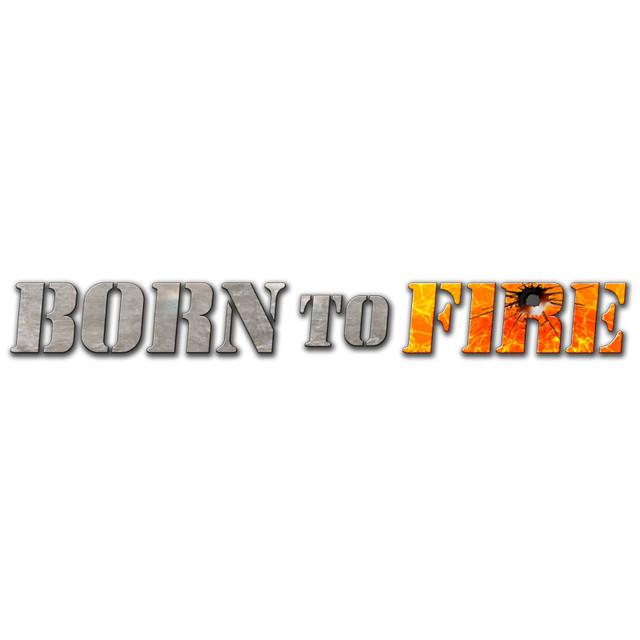 Image de Born to Fire