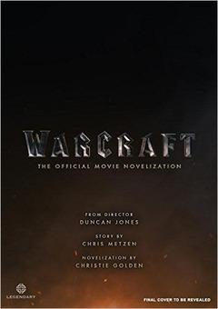 Roman du film Warcraft