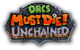 Logo d'Orcs Must Die! Unchained