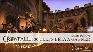 Distribution : 500 invitations à la bêta de Crowfall