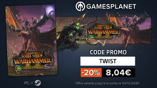 Promotion Gamesplanet : jusqu'à -20% sur Total War: Warhammer II - The Twisted & The Twilight