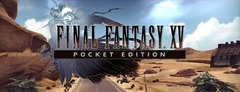 Test de Final Fantasy XV Pocket - le HD erreur master ?