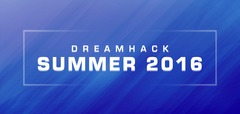 DreamHack Summer - Les informations sur le Premier Event SFV du week-end