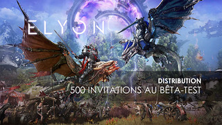 Distribution : 500 invitations à la bêta d'Elyon
