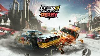 The Crew 2 - Demolition Derby