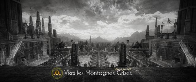 Mise à jour 23 Vers les Montagnes Grises