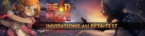 500 invitations à rejoindre la bêta fermée de Dead Maze