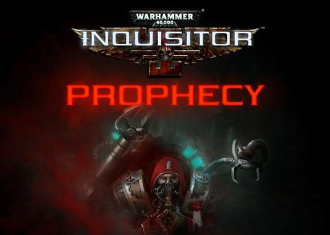 Inquisitor - Prophecy - Aperçu de Warhammer 40,000: Inquisitor - Prophecy