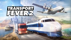 Transport Fever 2 - Tchou tchou fait le train