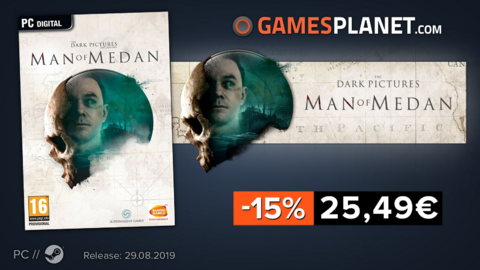 The Dark Pictures: Man Of Medan - Remises Gamesplanet : Man Of Medan (-15%), Warhammer: Chaosbane (-40%), les One Piece et Total War