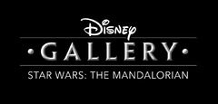 Disney Gallery: The Mandalorian s'annonce sur Disney+