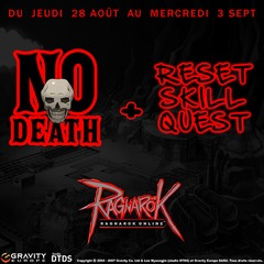 No Death et Reset Skill Quest