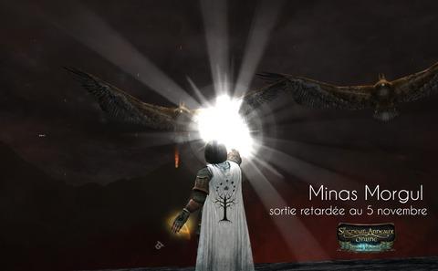 Retard Minas Morgul 5 novembre