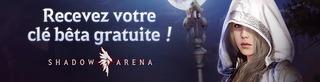 Distribution : 3000 invitations à la bêta fermée occidentale de Shadow Arena